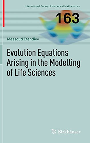 Evolution Equations Arising in the Modelling of Life Sciences (International Series of Numerical Mathematics)
