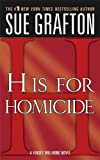 """H"" is for Homicide (Kinsey Millhone Mystery Book 8)"