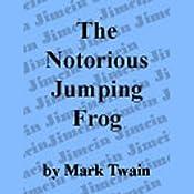 The Notorious Jumping Frog of Calavaras County | [Mark Twain]