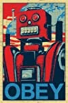 Obey Robot Pop Art Poster (24 x 36 in...