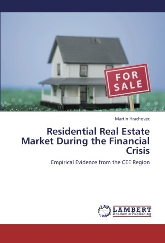 Residential Real Estate Market During the Financial Crisis