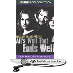 All's Well That Ends Well (Dramatized)  - William Shakespeare