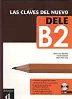 Las claves del nuevo DELE B2 (1CD audio MP3)