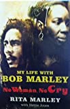 No Woman, No Cry: My Life with Bob Marley