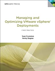 Managing and Optimizing VMware vSphere Deployments (IT Best Practices)