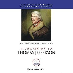 A Companion to Thomas Jefferson Audiobook