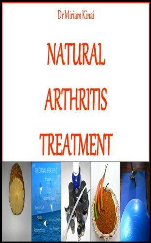 Natural Arthritis Treatment (Natural Health Book 3)