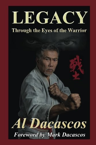 Legacy: Through the Eyes of the Warrior