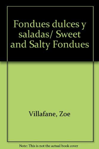 Fondues dulces y saladas by Zoe Villafane