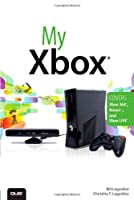 My Xbox: Xbox 360®, Kinect™, and Xbox LIVE® Front Cover
