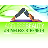 Ageless Beauty & Timeless Strength: A women's guide to building upper body strength without any special equipment ~ Howard VanEs