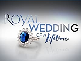 Royal Wedding of a Lifetime Season 1 [HD]