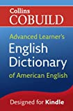 Collins Cobuild Advanced Learner's English Dictionary of American English