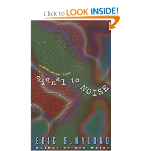 Signal to Noise by Eric S. Nylund