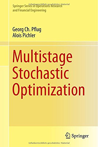 Multistage Stochastic Optimization (Springer Series in Operations Research and Financial Engineering) PDF