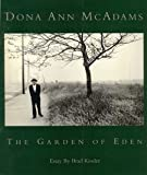 Dona Ann McAdams: The Garden of Eden (Gallery Series; 50)