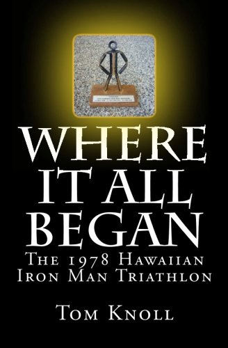 Where It All Began: The 1978 Hawaiian Iron Man Triathlon