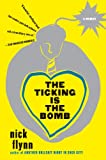 img - for The Ticking Is the Bomb: A Memoir book / textbook / text book