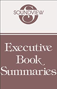 Soundview Executive Book Summaries, September 2005 | [Stephen Covey, Jeff Thull, Penny Carte, Chris Fox]