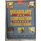 Vocabulary and Composition Through Pleasurable Reading 1