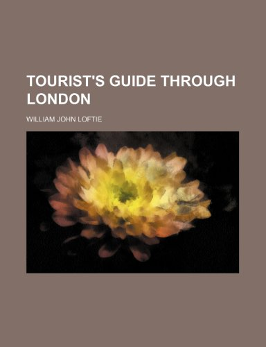 Tourist's Guide Through London