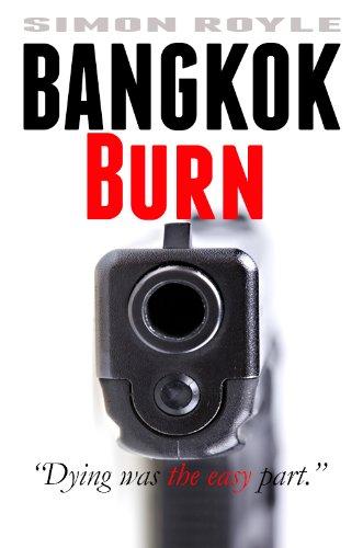 Bangkok Burn (Bangkok Series Book 1)