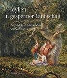 IDYLLEN in GESPERRTER LANDSCHAFT: ZEICHNUNGEN UND GOUACHEN VON SALOMON GESSNER, 1730-1788 / Idylls in an Obstructed Landscape: Drawings and Gouaches by Salomon Gessner, 1730-1788