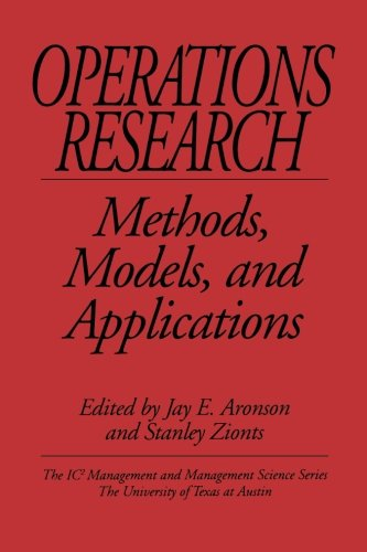 Operations Research: Methods, Models, and Applications