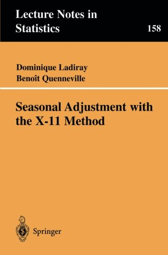 Seasonal Adjustment with the X-11 Method (Lecture Notes in Statistics)