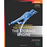 Inside Microsoft� SQL Server� 2005: The Storage Engine (Developer Reference) ~ Kalen Delaney