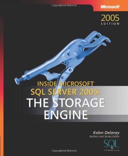 Inside Microsoft® Sql Server™ 2005: The Storage Engine (Developer Reference)