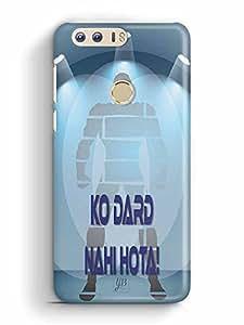 YuBingo Mard ko Dard Nahin Hota Designer Mobile Case Back Cover for Huawei Honor 8