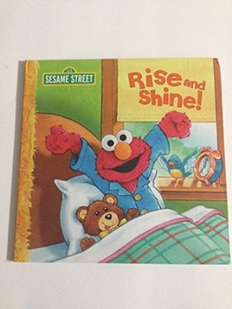 Rise and Shine! Sesame Street - Hardcover