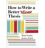 img - for [(How to Write a Better Minor Thesis)] [Author: Paul Gruba] published on (May, 2015) book / textbook / text book