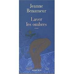 Laver les ombres - Jeanne Benameur