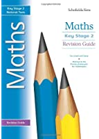 Key Stage 2 Maths Revision Guide: Years 3 - 6