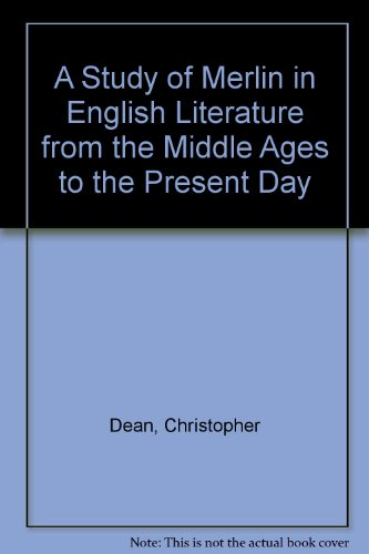 A Study of Merlin in English Literature from the Middle Ages to the Present Day: The Devil's Son