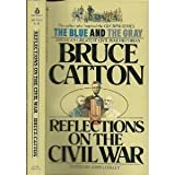 Reflections Civil War (0425057372) by Catton, Bruce