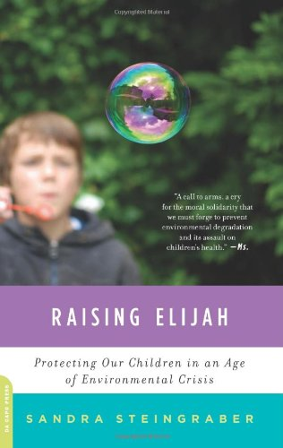 Raising Elijah: Protecting Our Children In An Age Of Environmental Crisis (A Merloyd Lawrence Book) front-1020197