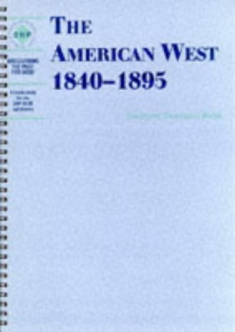 the-american-west-1840-1895-teachers-book-discovering-the-past-for-gcse-by-dave-martin-1998-09-23