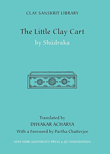 The Little Clay Cart (Clay Sanskrit Library)