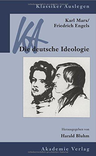 Karl Marx, Friedrich Engels, Die deutsche Ideologie