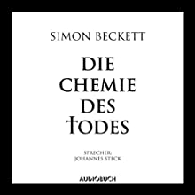 Die Chemie des Todes Audiobook by Simon Beckett Narrated by Johannes Steck
