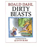 [ DIRTY BEASTS BY DAHL, ROALD](AUTHOR)HARDBACK Roald Dahl