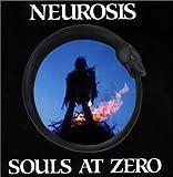 Souls at Zero +3 by Neurosis (2000-05-03)