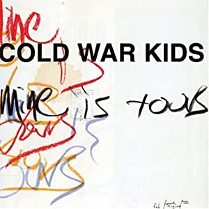 "Cold War Kids ""Mine is Yours"""