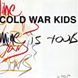 Mine Is Yoursby Cold War Kids