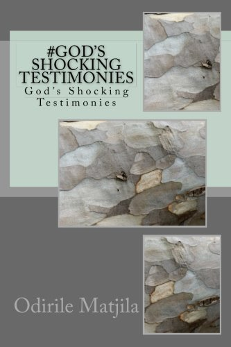 gods-shocking-testimonies-gods-shocking-testimonies