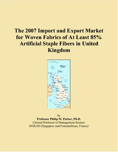The 2007 Import and Export Market for Woven Fabrics of At Least 85% Artificial Staple Fibers in United Kingdom