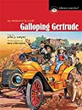 img - for Galloping Gertrude: By motorcar in 1908 book / textbook / text book